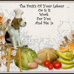 Fruit's Of Your Labour