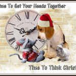 Time To Get Your Heads Together Time To Think Christmas (2)