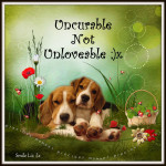Uncurable Not Unloveable ;)x